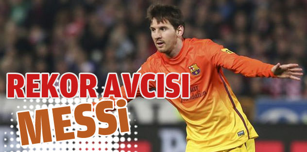 Rekor avcısı Lionel Messi