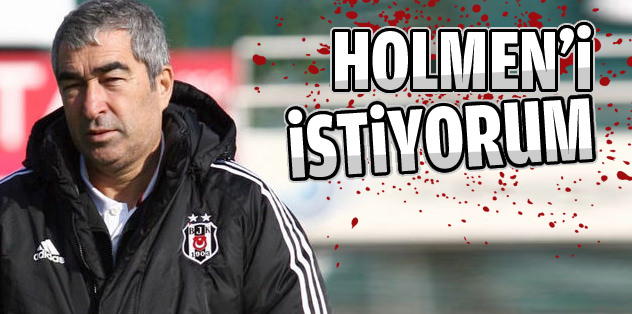 Samet Aybaba: Holmen'i istiyorum