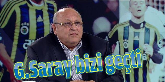 Galatasaray bizi geçti