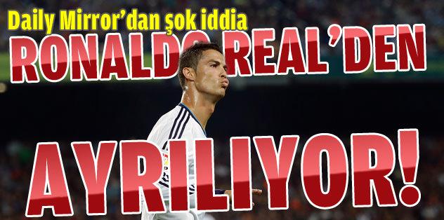 Ronaldo, Real'den ayrılıyor