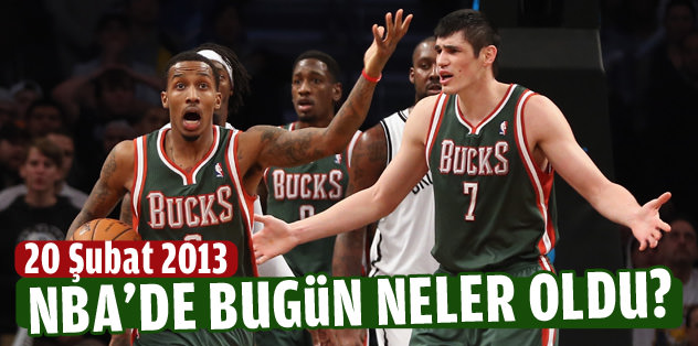 NBA'de bugün neler oldu? (20 Şubat 2013)