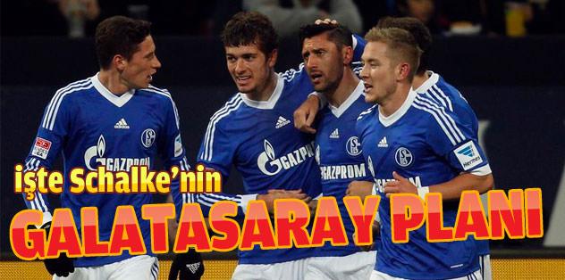 İşte Schalke'nin Galatasaray planı