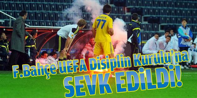 Fenerbahçe UEFA Disiplin Kurulu'na sevkedildi