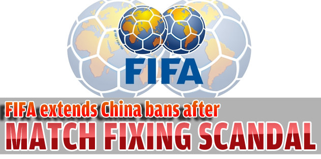 FIFA extends China bans after match-fixing scandal