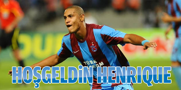 Hoşgeldin Henrique