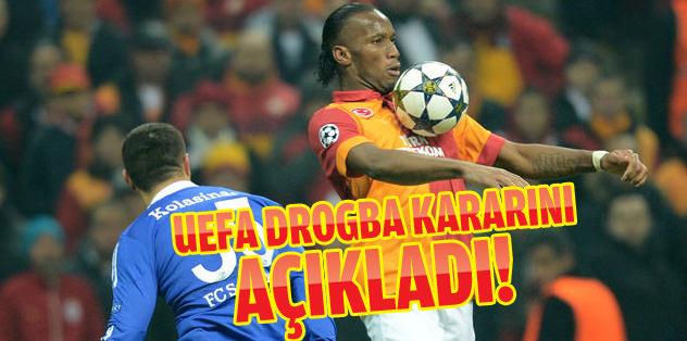 UEFA Drogba kararını verdi!