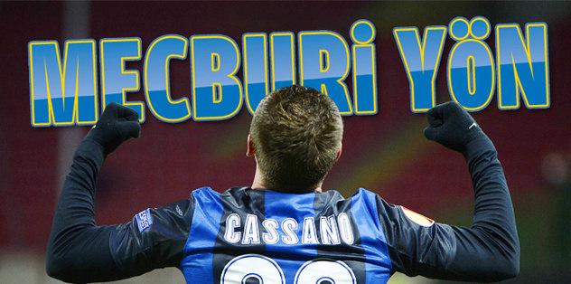 Cassano için mecburi yön Kadıköy