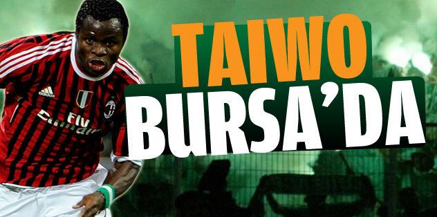 Taiwo Bursa'da
