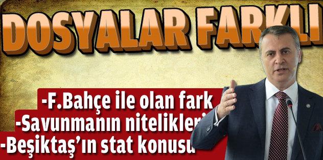 'Fenerbahçe ile dosyalarımız farklı'