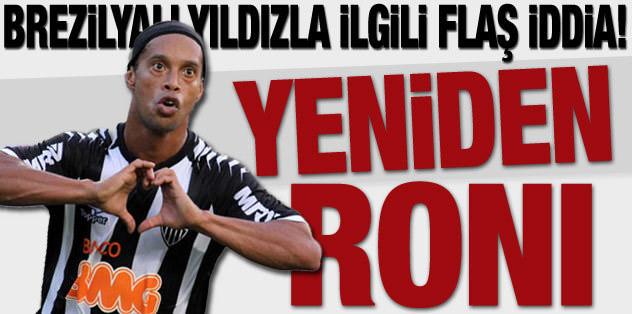 Sürpriz iddia: Yeniden Ronaldinho!