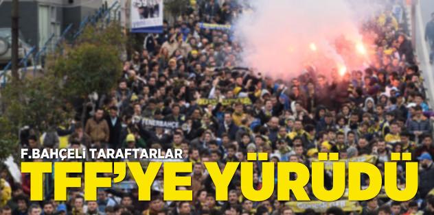 Fenerbahçeli taraftarlar TFF'ye yürüdü