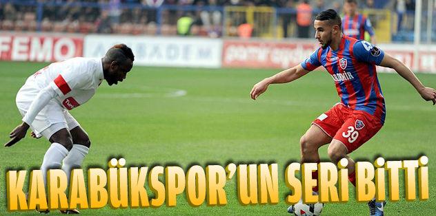 Karabükspor'un serisi bitti