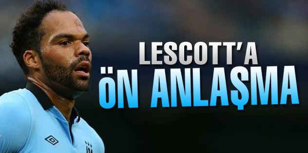 Lescott'a ön anlaşma