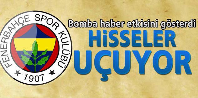 Fenerbahçe'nin hisseleri uçuyor!