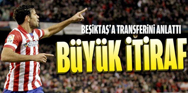 Diego Costa'dan Beşiktaş itirafı