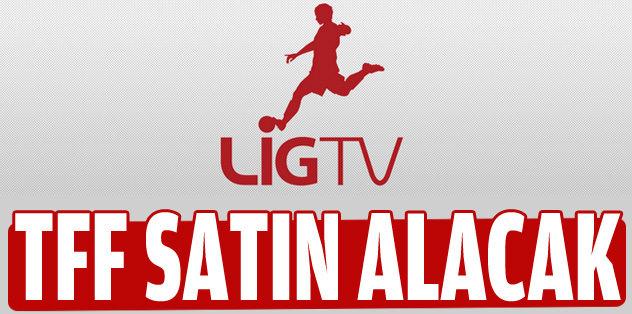 Lig Tv'yi TFF ve kulüpler satın alacak