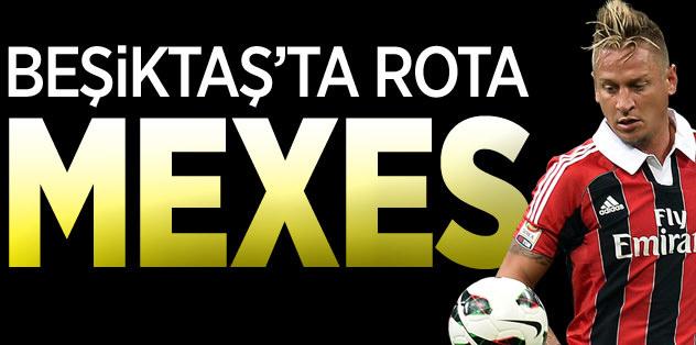 Beşiktaş'ta rota Mexes