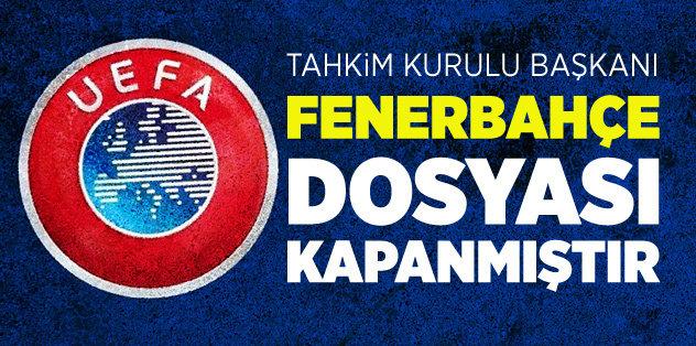 """""""Fenerbahçe dosyası kapanmıştır"""""""