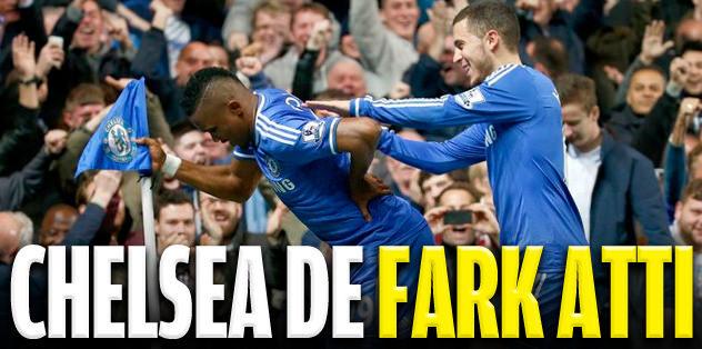 Chelsea de farklı kazandı