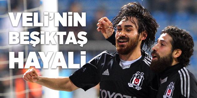 Veli'nin Beşiktaş hayali