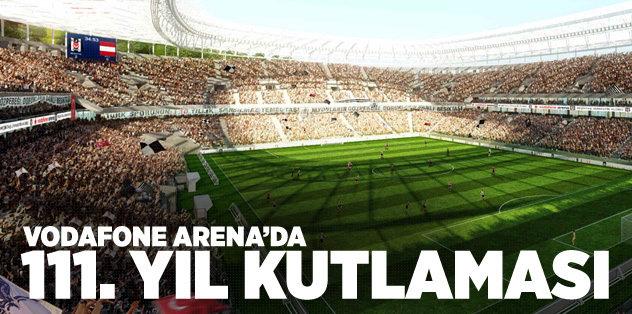 Beşiktaş, 111. yılını stadında kutlayacak
