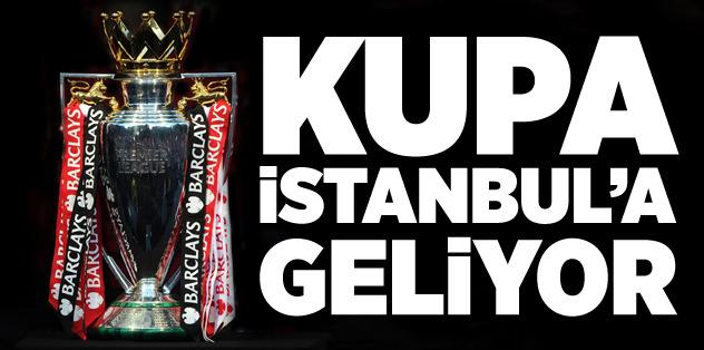 ManU'nun kupası İstanbul'a geliyor
