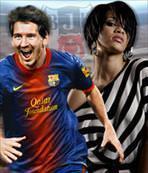 Rihanna ve Messi geliyor