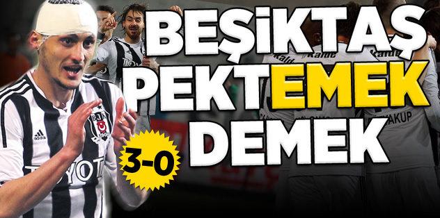 Beşiktaş Pekt'emek' demek