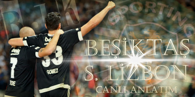 Beşiktaş - Sporting Lizbon