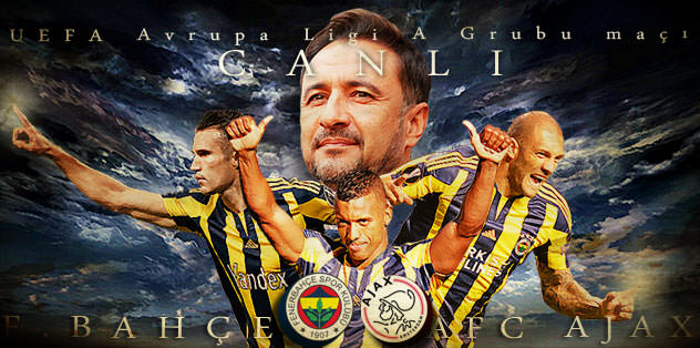 Fenerbahçe - Ajax