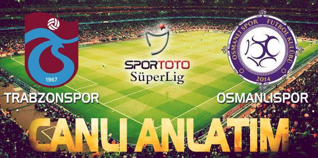 Trabzonspor-Osmanlıspor