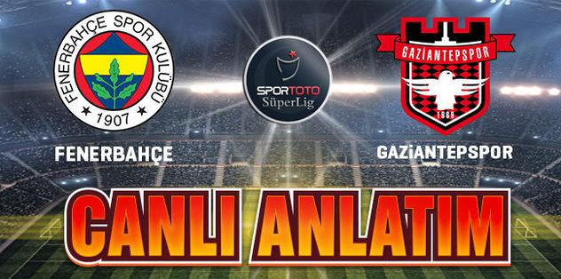 19.00 I F.Bahçe-Gaziantepspor