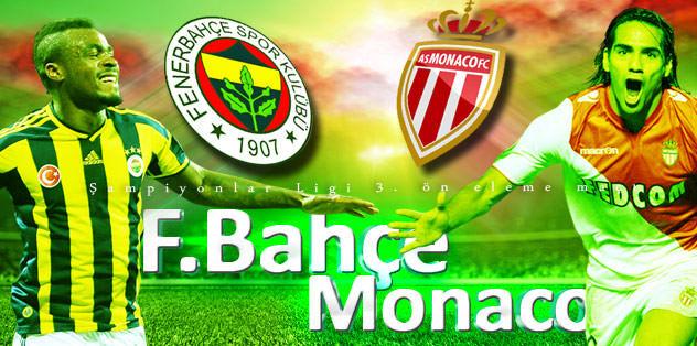 Fenerbahçe-Monaco I 21.30