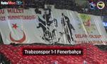 Trabzonspor - Fenerbahçe maçı özeti