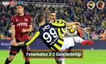 Fenerbahçe - Gençlerbirliği maçı özeti