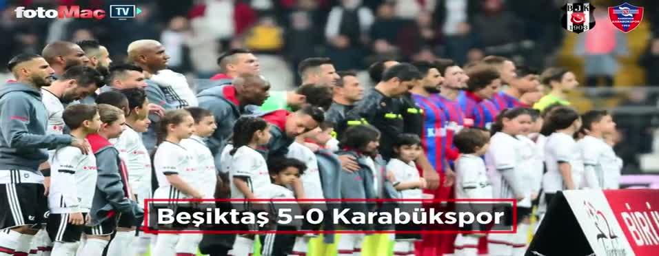 Beşiktaş - Karabükspor maçı özeti