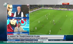 İşte G.Saray'ın Trabzonspor planı