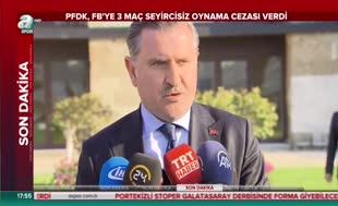 Gençlik ve Spor Bakanı Osman Aşkın Bak: 40'dan fazla kişi gözaltına alındı